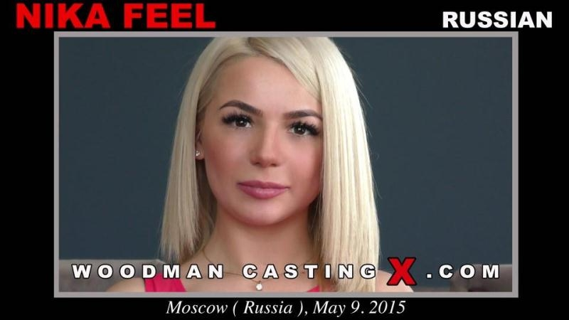 NIKA FEEL - Casting with Russian Girl (Russian) WoodmanCastingX, PierreWoodman [SD 480p] (2018)