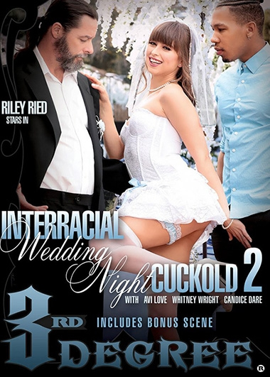 Riley Reid - Interracial Wedding Night Cuckold 2 (Teen, Young) ThirdDegreeFilms.com [SD] ()